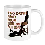 Two Drinks Away Mugs