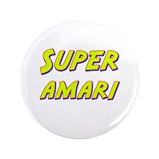 "Super amari 3.5"" Button"