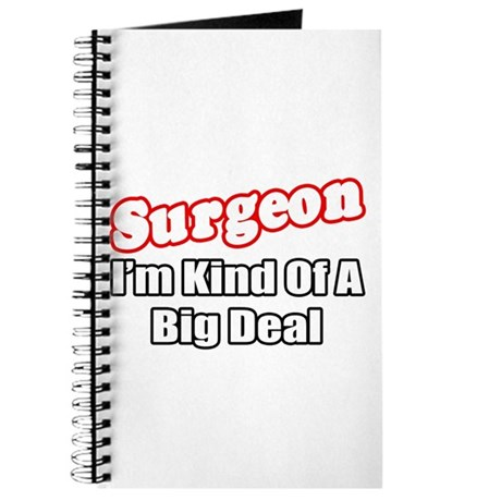 """Surgeon...Big Deal"" Journal"