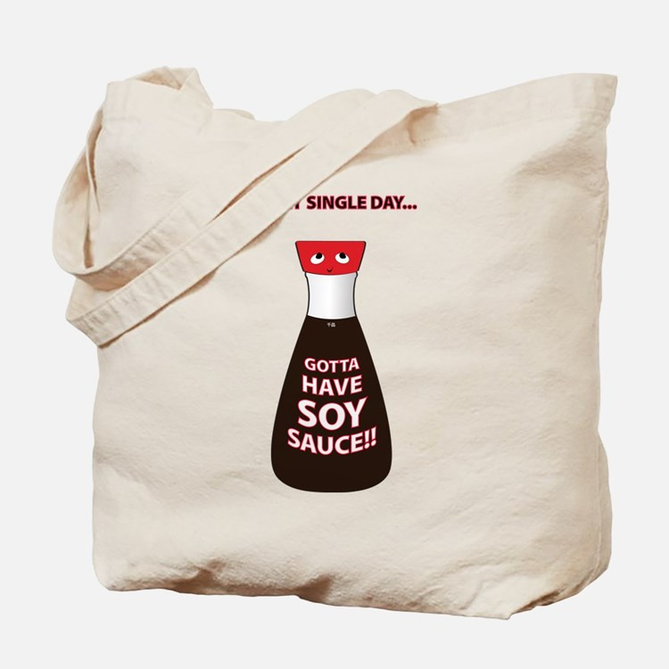Gotta Have Soy Sauce Tote Bag