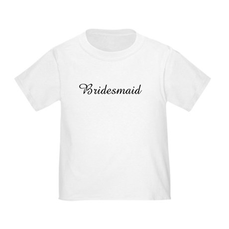 Bridesmaid Toddler T-Shirt