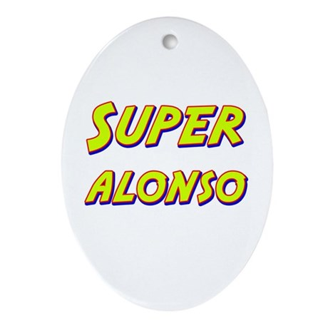 Super alonso Oval Ornament