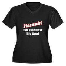 """""""Pharmacist...Big Deal"""" Women's Plus Size V-Neck D"""
