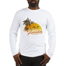 Visit Florida: The Weather's Long Sleeve T-Shirt