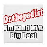 Orthopedics big deal Drink Coasters