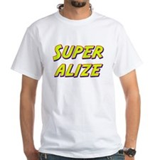 Super alize Shirt