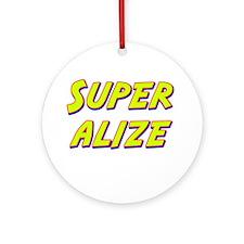 Super alize Ornament (Round)