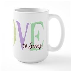 Love to Scrap Mug