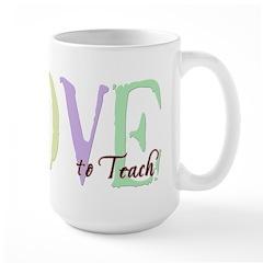 Love to Teach Mug