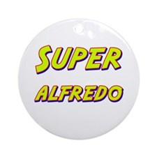 Super alfredo Ornament (Round)
