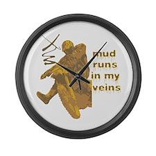 Mud Runs In My Veins Large Wall Clock