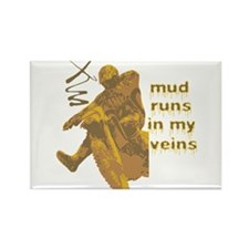 Mud Runs In My Veins Rectangle Magnet