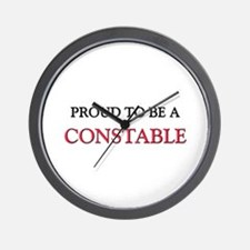 Proud to be a Constable Wall Clock