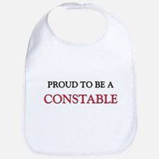 Proud to be a Constable Bib