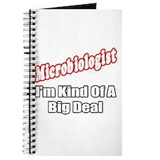 """""""Microbiologist...Big Deal"""" Journal"""