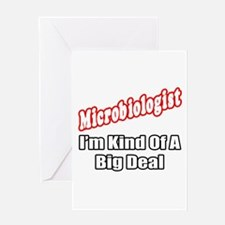 """Microbiologist...Big Deal"" Greeting Card"