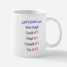 Cut the crap 41st Mug
