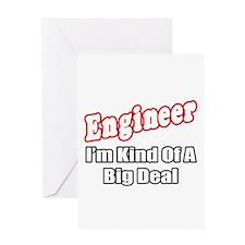 """Engineer...Big Deal"" Greeting Card"
