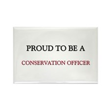 Proud to be a Conservation Officer Rectangle Magne