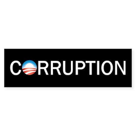Corruption Bumper Sticker