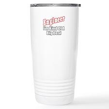 """Engineer...Big Deal"" Thermos Mug"