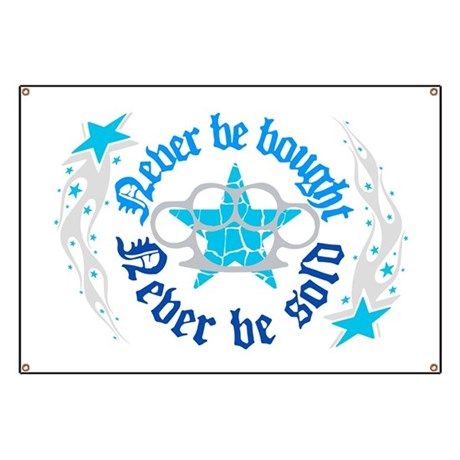 never be sold Banner