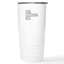"""""""Best. Pharmacist. Ever."""" Travel Mug"""
