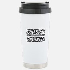 """Super Dad...Engineer"" Stainless Steel Travel Mug"