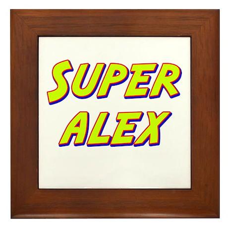 Super alex Framed Tile