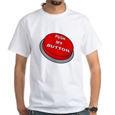 Push My Button Shirt