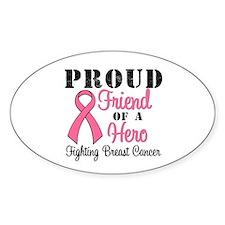 ProudFriend (BC Hero) Oval Bumper Stickers