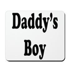 Daddy's Boy Mousepad