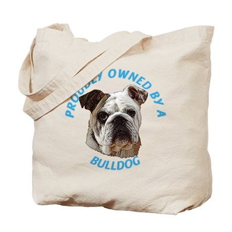 Proudly Owned Bulldog Tote Bag