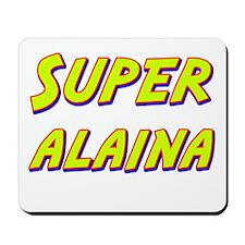 Super alaina Mousepad