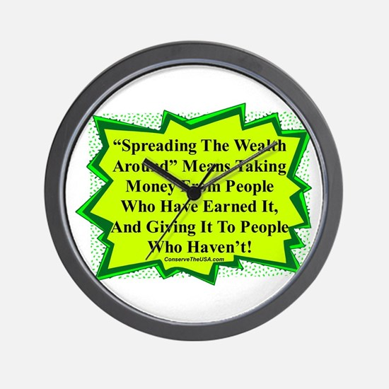 """Spread The Wealth"" Wall Clock"