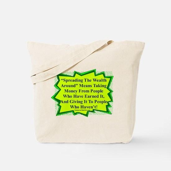 """Spread The Wealth"" Tote Bag"