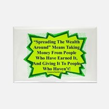 """Spread The Wealth"" Rectangle Magnet"