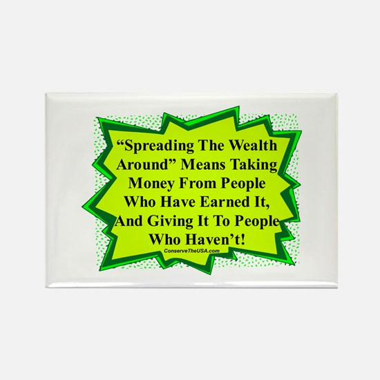 """""""Spread The Wealth"""" Rectangle Magnet"""