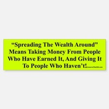 """Spread The Wealth"" Bumper Bumper Bumper Sticker"