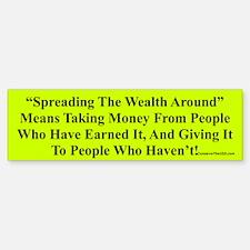 """Spread The Wealth"" Bumper Car Car Sticker"