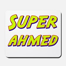 Super ahmed Mousepad