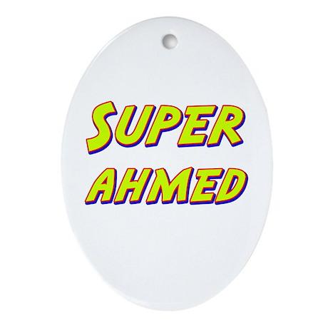 Super ahmed Oval Ornament