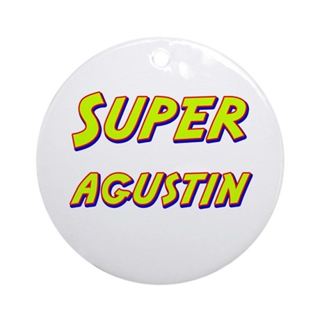 Super agustin Ornament (Round)
