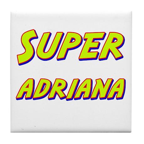 Super adriana Tile Coaster