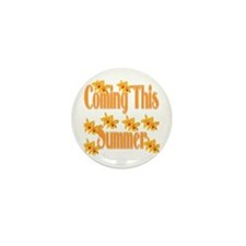 Coming This Summer Mini Button (10 pack)