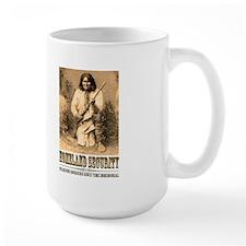 Homeland Security-Geronimo Mug
