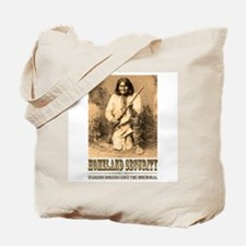 Homeland Security-Geronimo Tote Bag