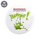 """Warning: Booger! 3.5"""" Button (10 pack)"""