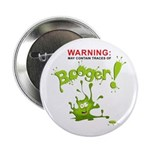 """Warning: Booger! 2.25"""" Button (10 pack)"""