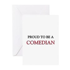 Proud to be a Comedian Greeting Cards (Pk of 10)